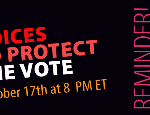 "Reminder to Watch ""Voices to Protect the Vote"" Concert on October 17th at 8 pm ET"